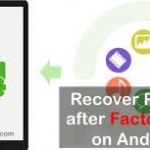 How to Recover Pictures after Factory Reset on Android