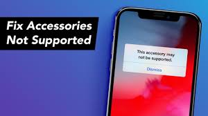 How to Fix This Accessory May Not Be Supported