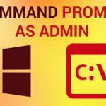 Open Command Prompt with Administrator Privileges